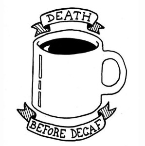 death before decaff